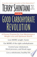 The Good Carbohydrate Revolution Book