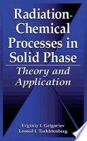 Radiation Chemical Processes in Solid Phase