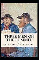 Three Men on the Bummel Illustrated Edition