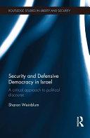 Security and Defensive Democracy in Israel Pdf/ePub eBook