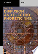 Diffusion and Electrophoretic NMR