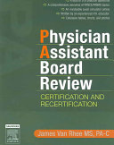 Physician Assistant Board Review Certification And Recertification Book PDF