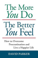 Pdf The More You Do the Better You Feel