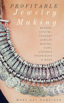 Profitable Jewelry Making For Beginners