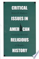 Critical Issues in American Religious History Book PDF