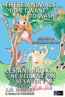 These Animals    Don t Want to Wash