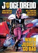 Judge Dredd: When Judges Go Bad