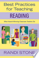 Best Practices for Teaching Reading  : What Award-Winning Classroom Teachers Do
