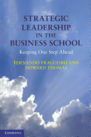 Strategic Leadership in the Business School