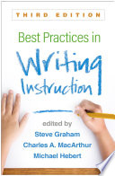 Best Practices in Writing Instruction  Third Edition