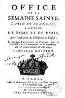 Office de la Semaine-Sainte, latin-français, explication des cérémonies