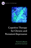 Cognitive Therapy for Chronic and Persistent Depression