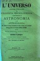 L'universo lezioni popolari di filosofia enciclopedica e particolarmente di astronomia date nelle principali citta d'Italia da Quirico Filopanti