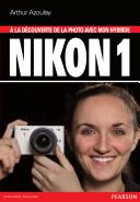 A la découverte de la photo avec mon hybride Nikon 1