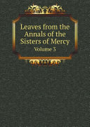 Pdf Leaves from the Annals of the Sisters of Mercy