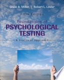 """Foundations of Psychological Testing: A Practical Approach"" by Leslie A. Miller, Robert L. Lovler"