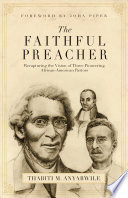 The Faithful Preacher Foreword By John Piper