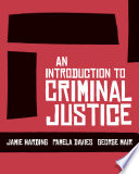 An Introduction To Criminal Justice