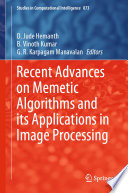 Recent Advances on Memetic Algorithms and its Applications in Image Processing