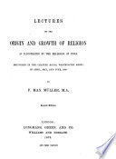 Lectures on the origin and growth of religion as illustrated by the religions of India0