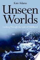 Read Online Unseen Worlds For Free