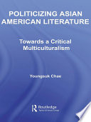 Politicizing Asian American Literature