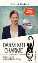 Darm mit Charme: Alles über ein unterschätztes Organ - aktualisierte ...