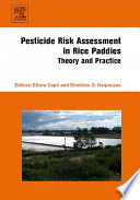Pesticide Risk Assessment in Rice Paddies  Theory and Practice Book