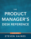 The Product Manager s Desk Reference 2E
