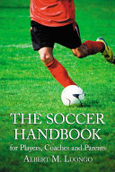 The Soccer Handbook for Players, Coaches and Parents Pdf