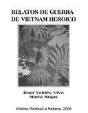 Relatos de guerra de Vietnam heroico