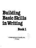 Building Basic Skills in Writing