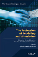 The Profession of Modeling and Simulation