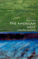 The American West  A Very Short Introduction