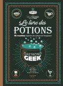 Le livre des potions par Gastronogeek Pdf/ePub eBook