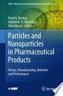 Particles and Nanoparticles in Pharmaceutical Products