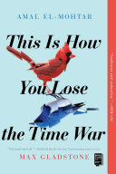This Is How You Lose the Time War Pdf/ePub eBook