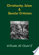 Christianity  Islam and Secular Criticism