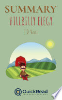 Summary of  Hillbilly Elegy  by J D  Vance   Free book by QuickRead com