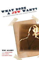 What Does a Jew Want