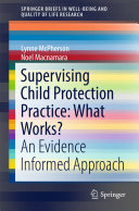 Supervising Child Protection Practice: What Works?