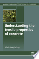 Understanding The Tensile Properties Of Concrete