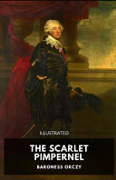 The Scarlet Pimpernel Illustrated Book