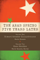 The Arab Spring Five Years Later: Vol. 1 &