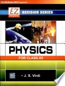 Ez Revision Series: Physics -Xii