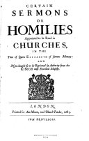 Certain Sermons Or Homilies  Appointed to be Read in Churches  in the Time of Queen Elizabeth of Famous Memory
