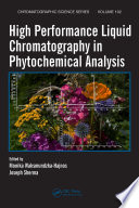 """High Performance Liquid Chromatography in Phytochemical Analysis"" by Monika Waksmundzka-Hajnos, Joseph Sherma"