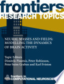 Neural Masses and Fields  Modelling the Dynamics of Brain Activity