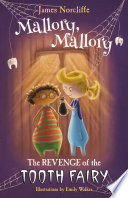 Mallory  Mallory  The Revenge of the Tooth Fairy