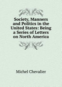 Society, Manners and Politics in the United States: Being a Series of Letters on North America Pdf/ePub eBook